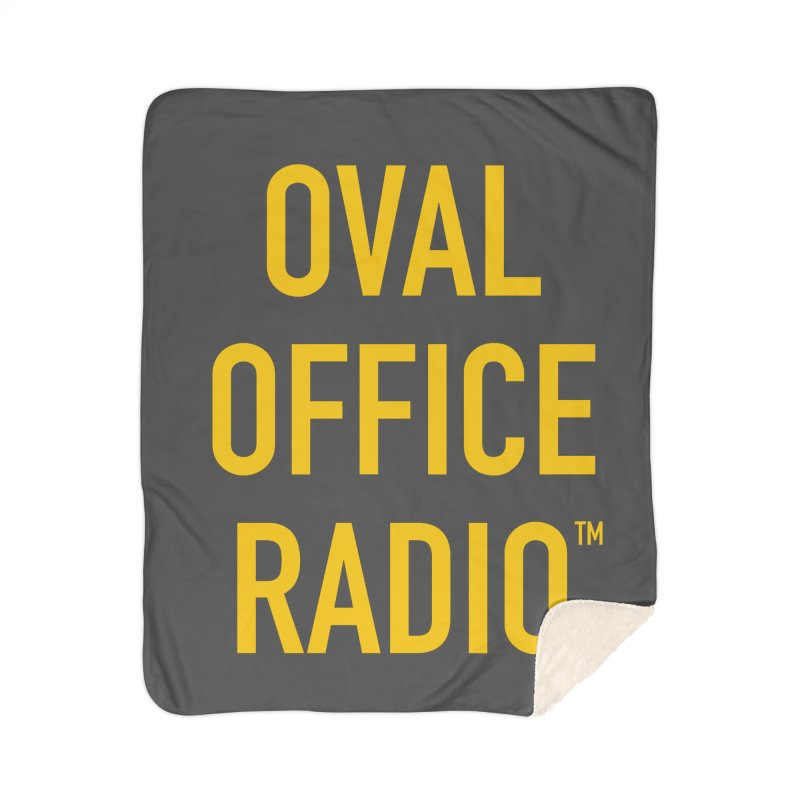 Oval Office Radio Home Sherpa Blanket Blanket by Oval Office Radio