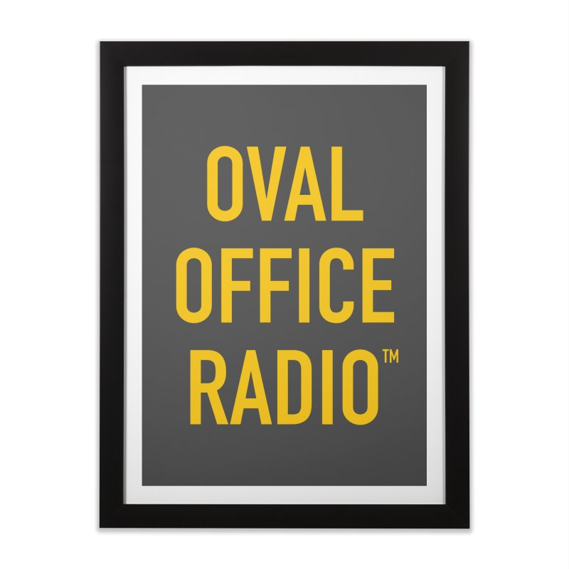 Oval Office Radio Home Framed Fine Art Print by Oval Office Radio
