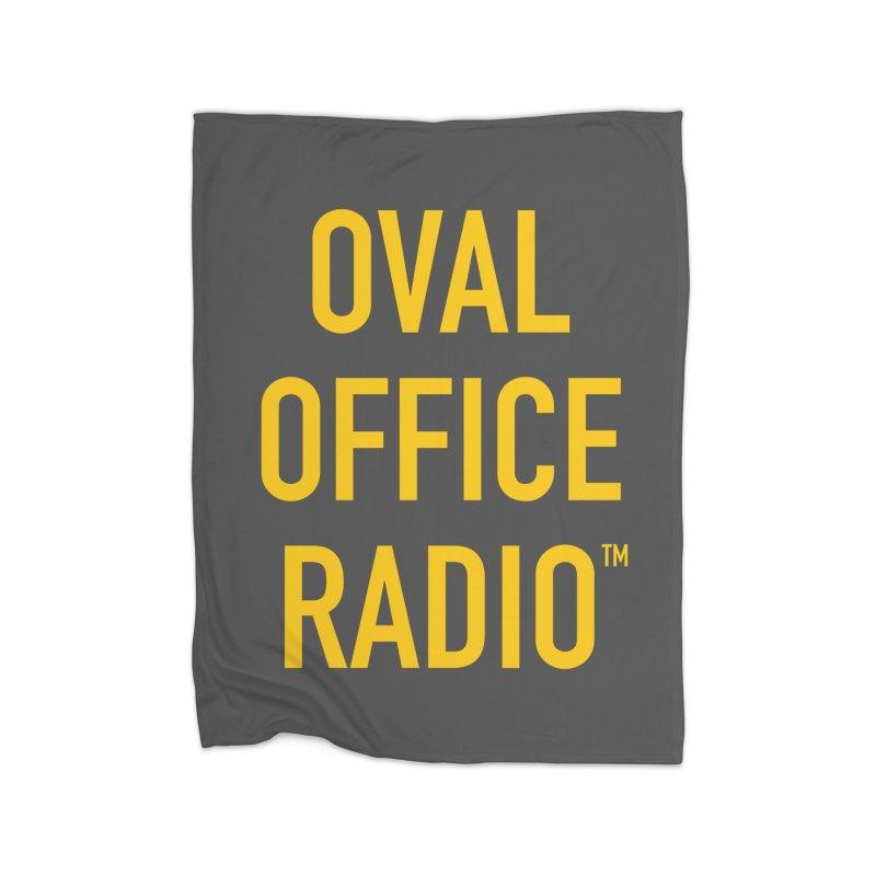 Oval Office Radio Home Fleece Blanket Blanket by Oval Office Radio
