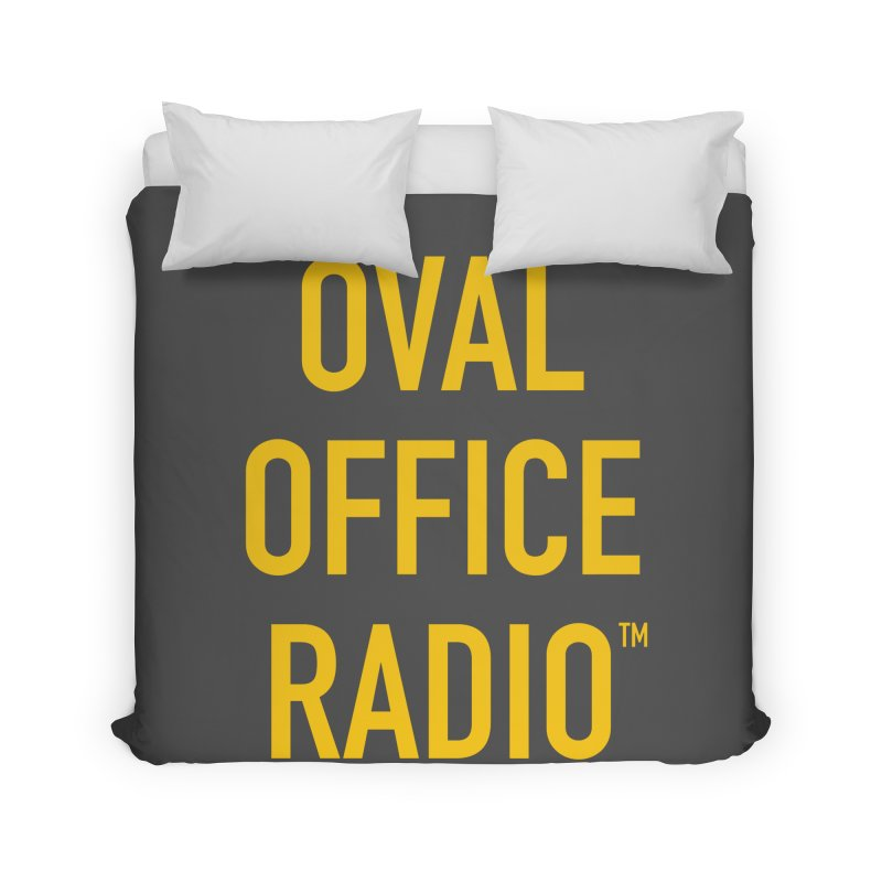 Oval Office Radio Home Duvet by Oval Office Radio