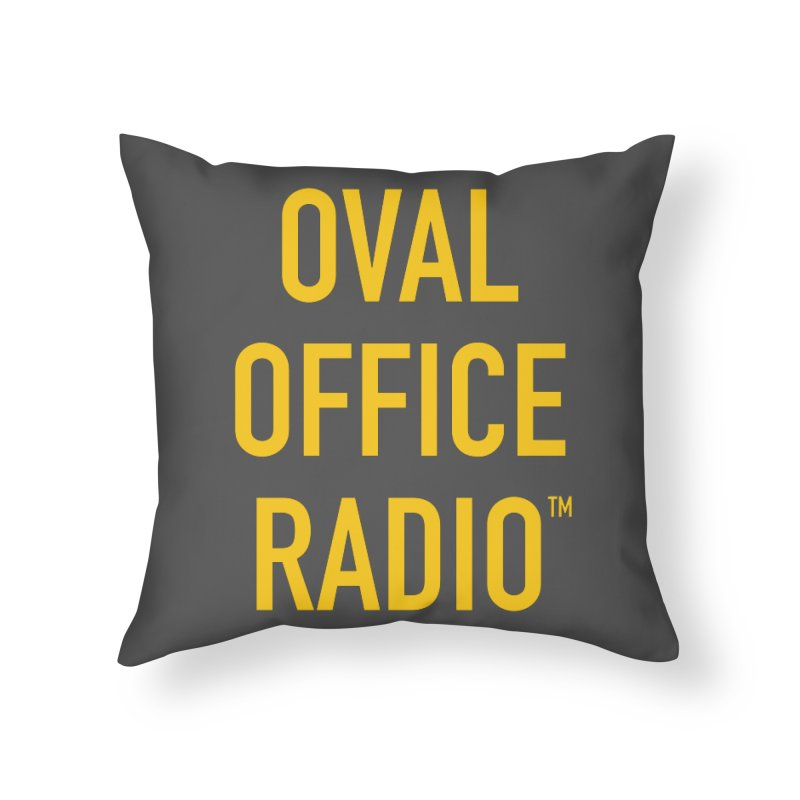 Oval Office Radio Home Throw Pillow by Oval Office Radio