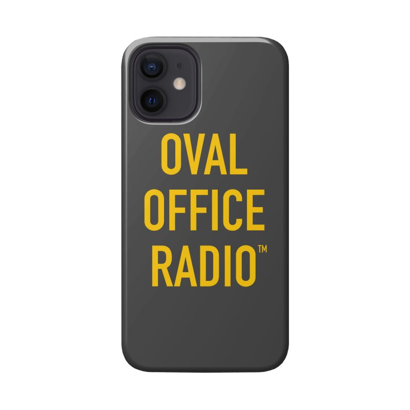 Oval Office Radio Accessories Phone Case by Oval Office Radio