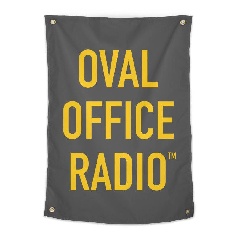 Oval Office Radio Home Tapestry by Oval Office Radio