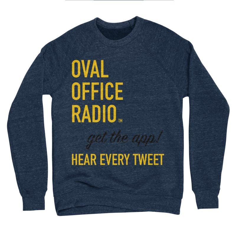 New design incorporating suggestions Men's Sponge Fleece Sweatshirt by Oval Office Radio
