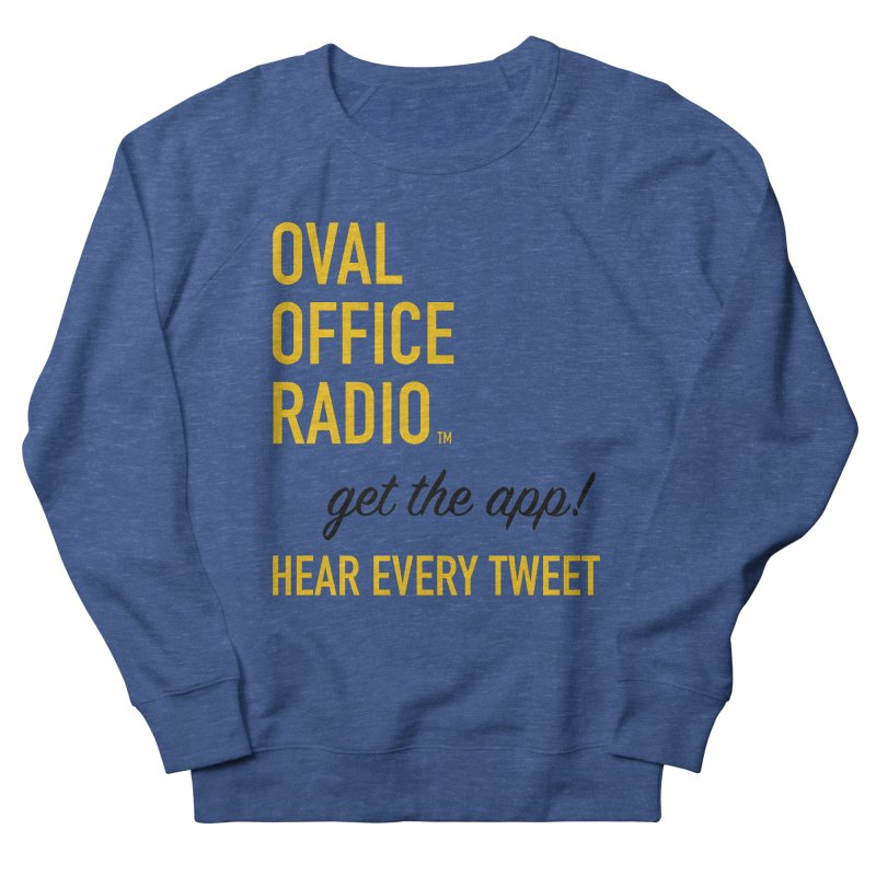 New design incorporating suggestions Men's Sweatshirt by Oval Office Radio