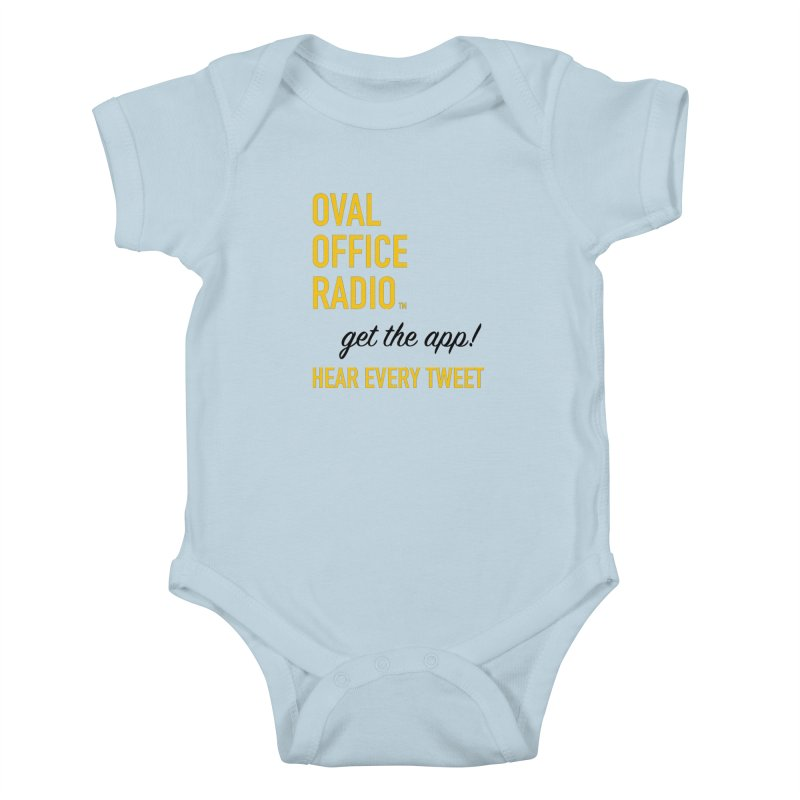 New design incorporating suggestions Kids Baby Bodysuit by Oval Office Radio