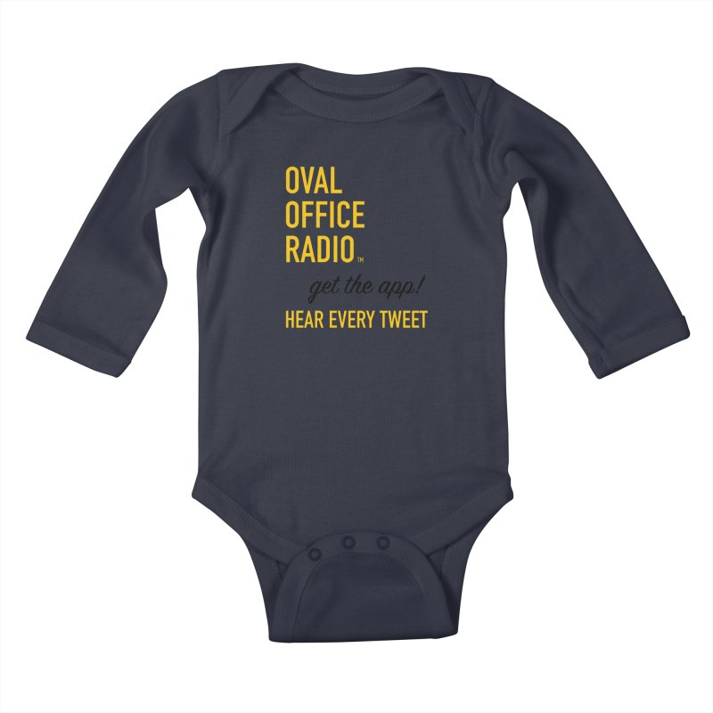 New design incorporating suggestions Kids Baby Longsleeve Bodysuit by Oval Office Radio
