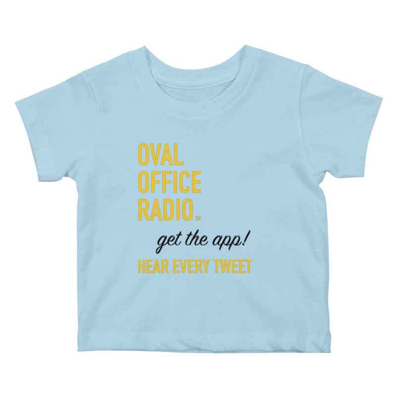 New design incorporating suggestions Kids Baby T-Shirt by Oval Office Radio