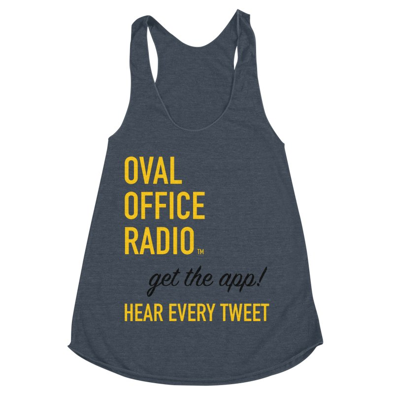 New design incorporating suggestions Women's Racerback Triblend Tank by Oval Office Radio