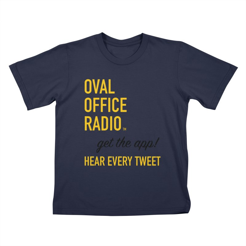 New design incorporating suggestions Kids T-Shirt by Oval Office Radio