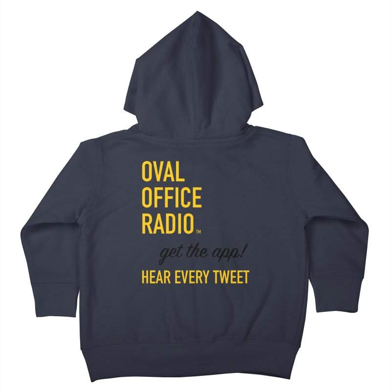 New design incorporating suggestions Kids Toddler Zip-Up Hoody by Oval Office Radio