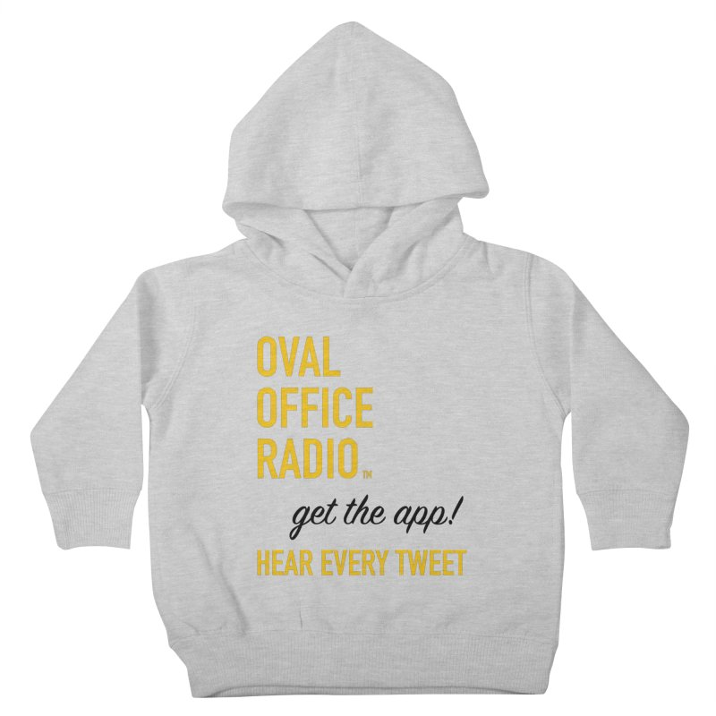 New design incorporating suggestions Kids Toddler Pullover Hoody by Oval Office Radio