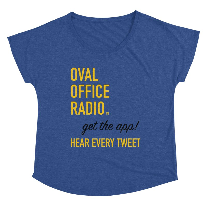 New design incorporating suggestions Women's Dolman Scoop Neck by Oval Office Radio
