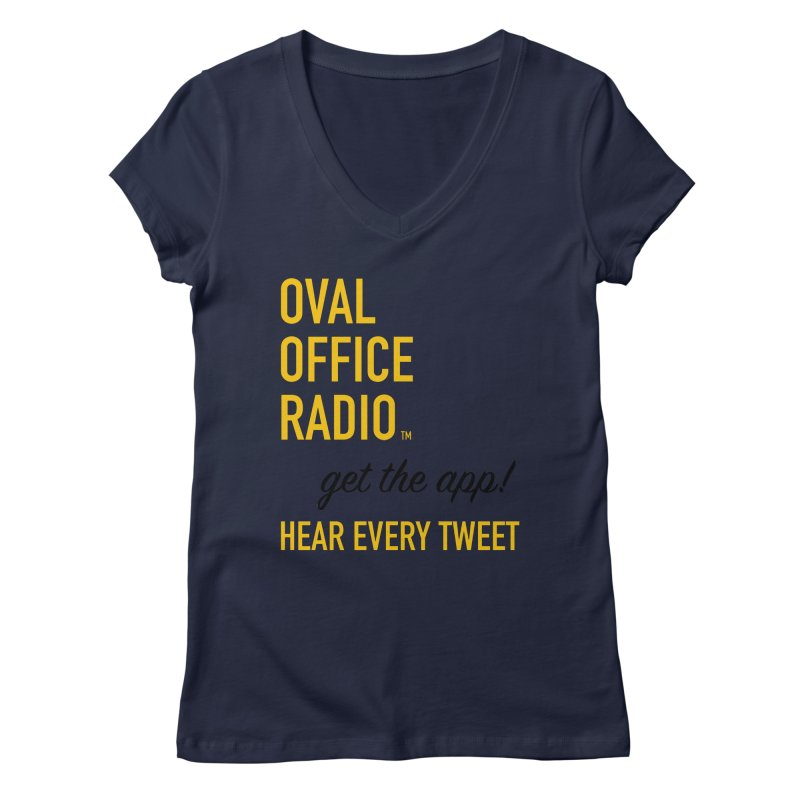 New design incorporating suggestions Women's Regular V-Neck by Oval Office Radio
