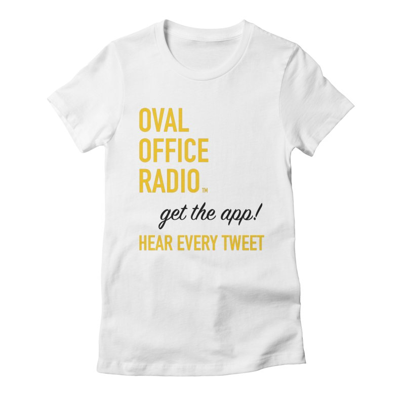 New design incorporating suggestions Women's Fitted T-Shirt by Oval Office Radio