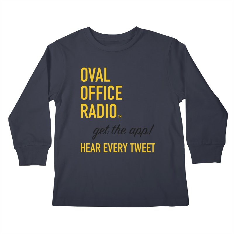 New design incorporating suggestions Kids Longsleeve T-Shirt by Oval Office Radio