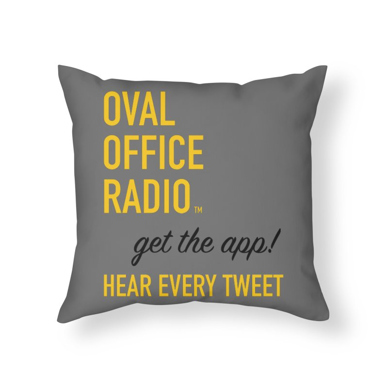 New design incorporating suggestions Home Throw Pillow by Oval Office Radio