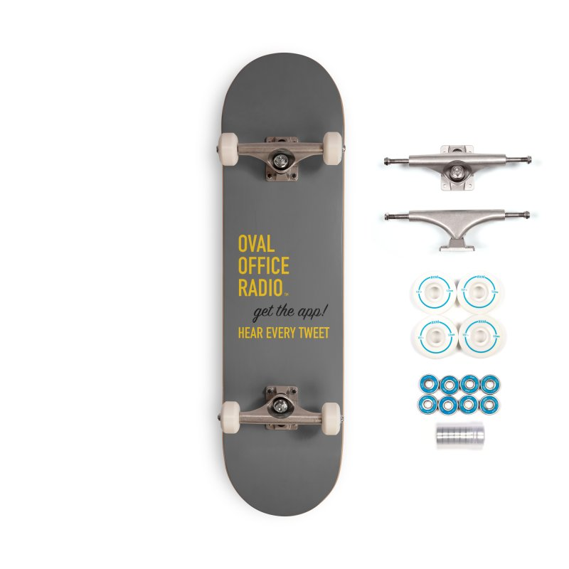 New design incorporating suggestions Accessories Complete - Basic Skateboard by Oval Office Radio