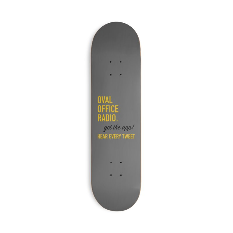 New design incorporating suggestions Accessories Skateboard by Oval Office Radio