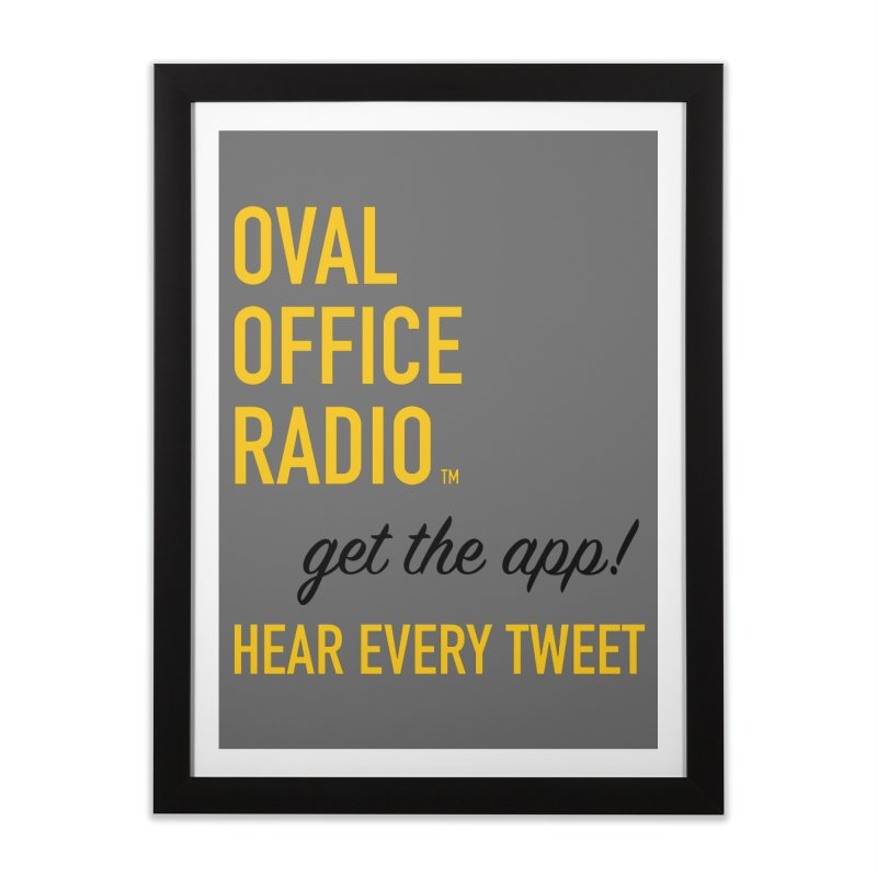 New design incorporating suggestions Home Framed Fine Art Print by Oval Office Radio