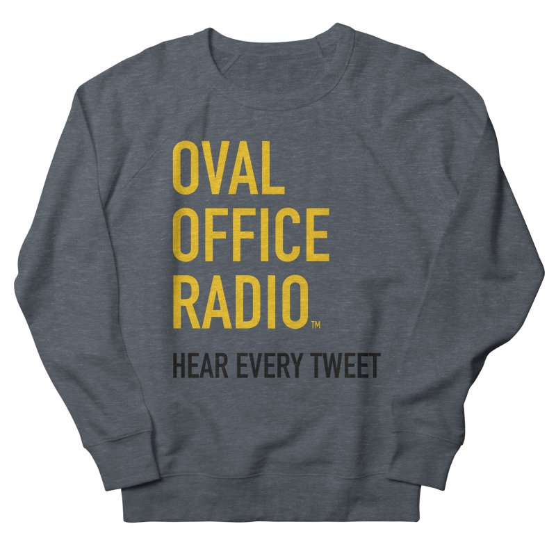 New design, minimalist Women's French Terry Sweatshirt by Oval Office Radio