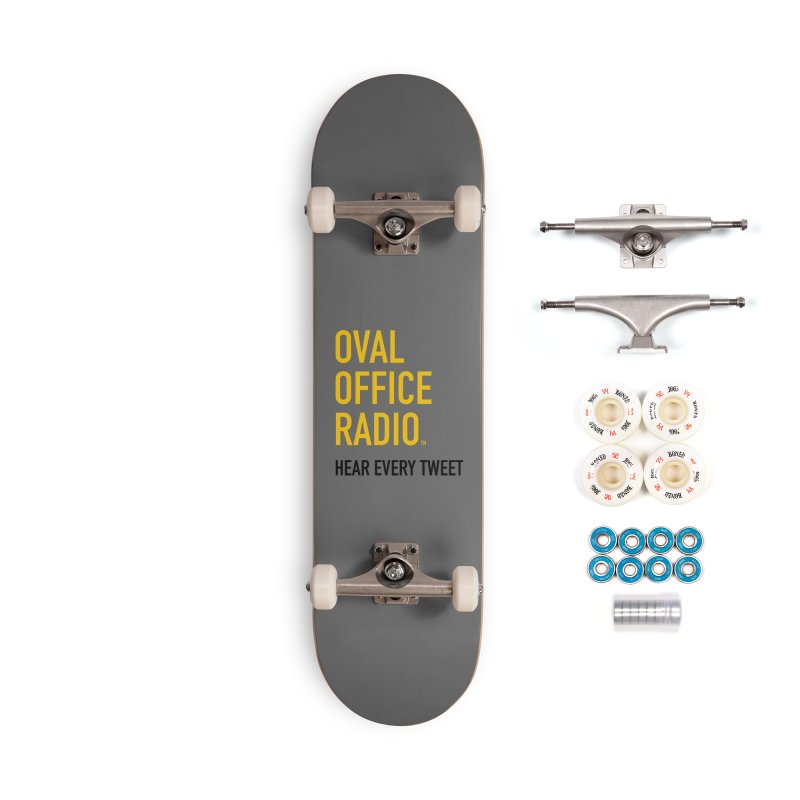New design, minimalist Accessories Complete - Premium Skateboard by Oval Office Radio