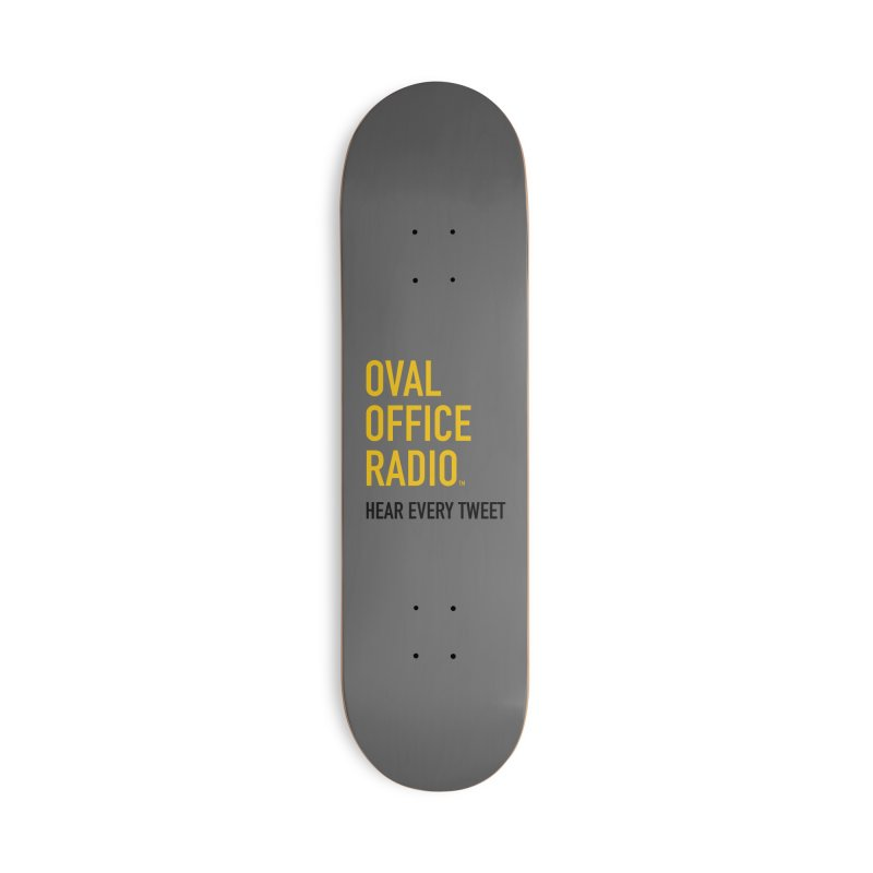 New design, minimalist Accessories Deck Only Skateboard by Oval Office Radio