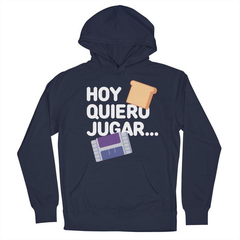 Hoy Quiero Jugar... Men's French Terry Pullover Hoody by El Esquiladero