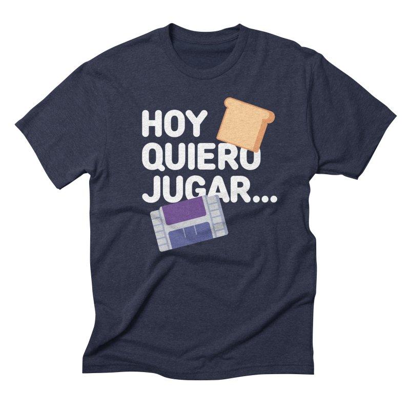 Hoy Quiero Jugar... Men's Triblend T-Shirt by El Esquiladero