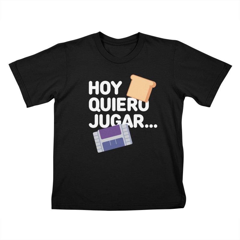 Hoy Quiero Jugar... Kids T-Shirt by El Esquiladero
