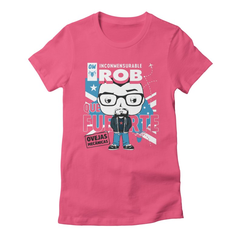 Rob Pop! Núñez Women's Fitted T-Shirt by El Esquiladero