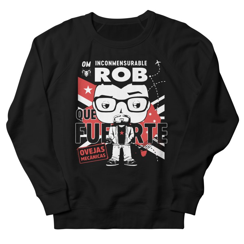 Rob Pop! Núñez V2 Women's French Terry Sweatshirt by El Esquiladero