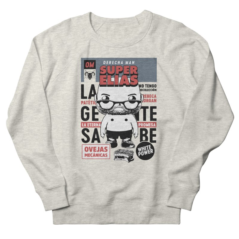Elías Pop! Giacaman Women's French Terry Sweatshirt by El Esquiladero