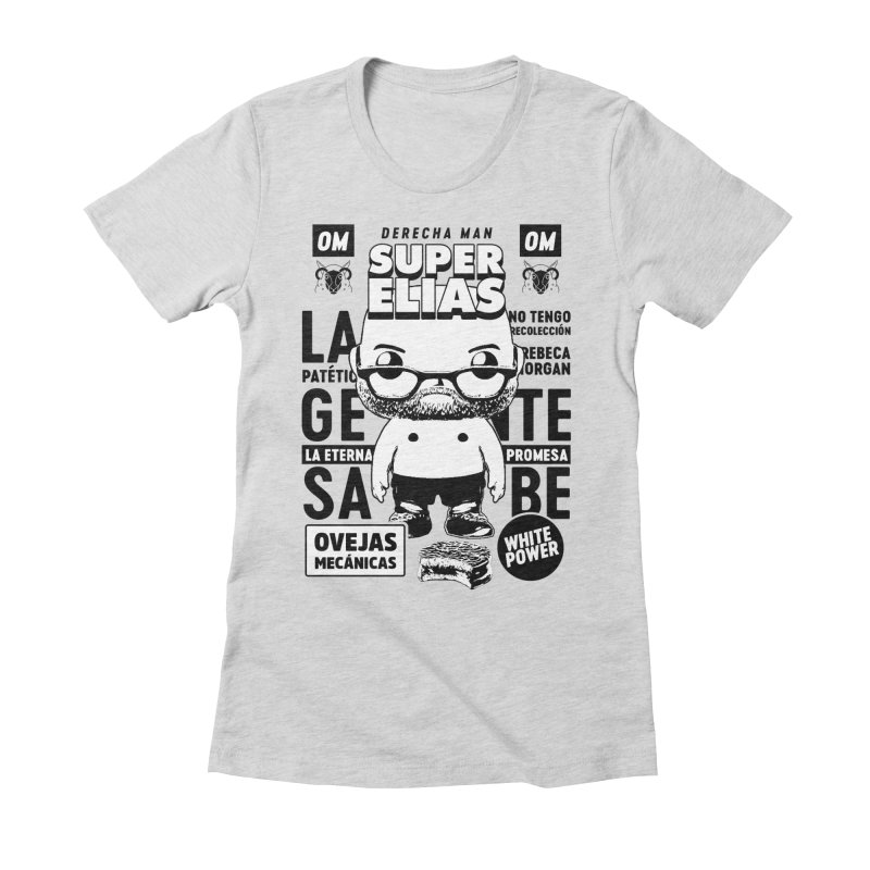 Elías Pop! Giacaman V2 Women's Fitted T-Shirt by El Esquiladero