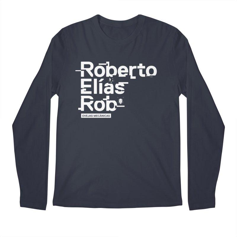 Roberto / Elías / Rob Men's Longsleeve T-Shirt by El Esquiladero
