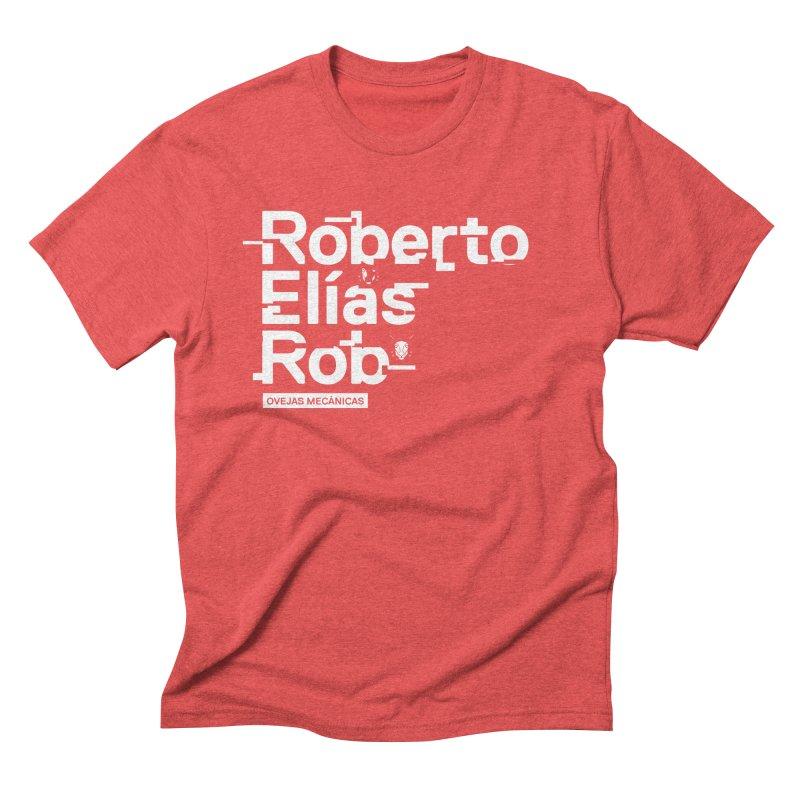 Roberto / Elías / Rob Men's T-Shirt by El Esquiladero