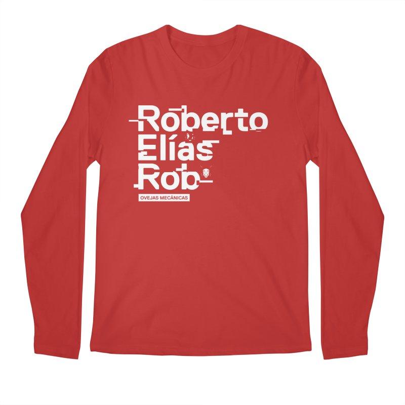 Roberto / Elías / Rob Men's Regular Longsleeve T-Shirt by El Esquiladero