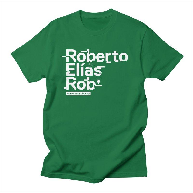 Roberto / Elías / Rob Women's Unisex T-Shirt by El Esquiladero