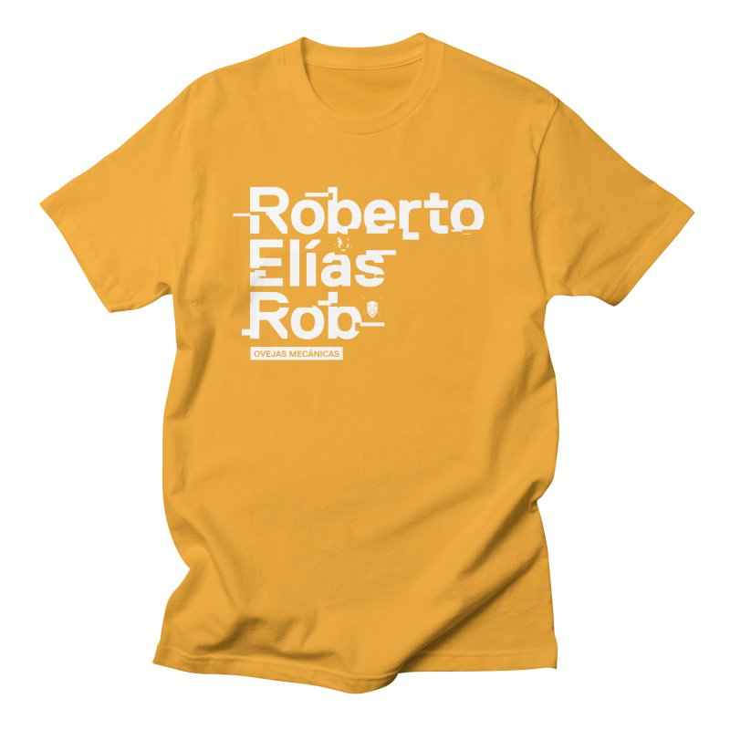 Roberto / Elías / Rob Women's Regular Unisex T-Shirt by El Esquiladero