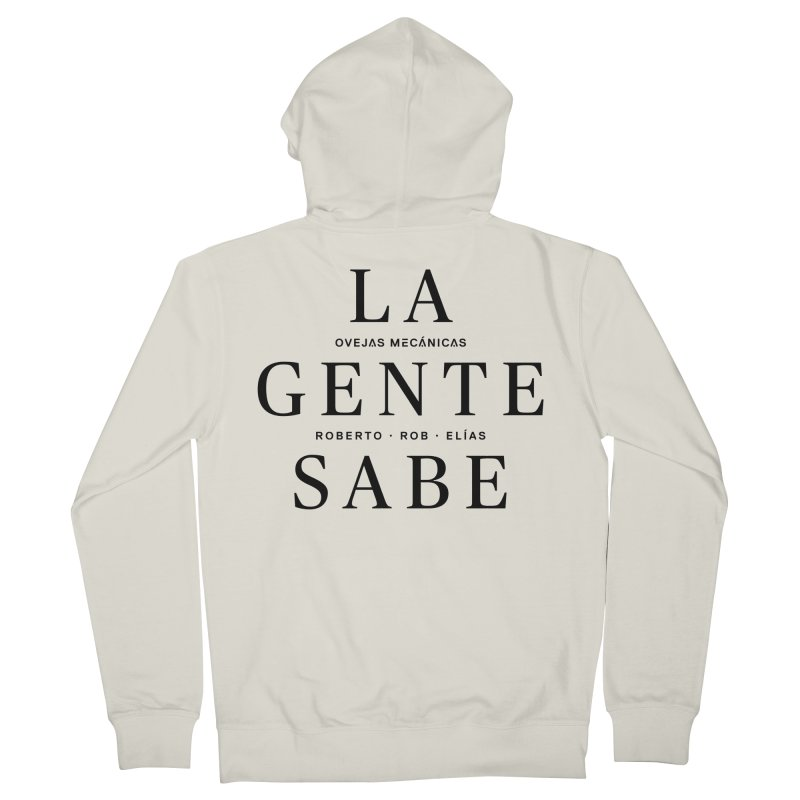 La Gente Sabe... Men's Zip-Up Hoody by El Esquiladero