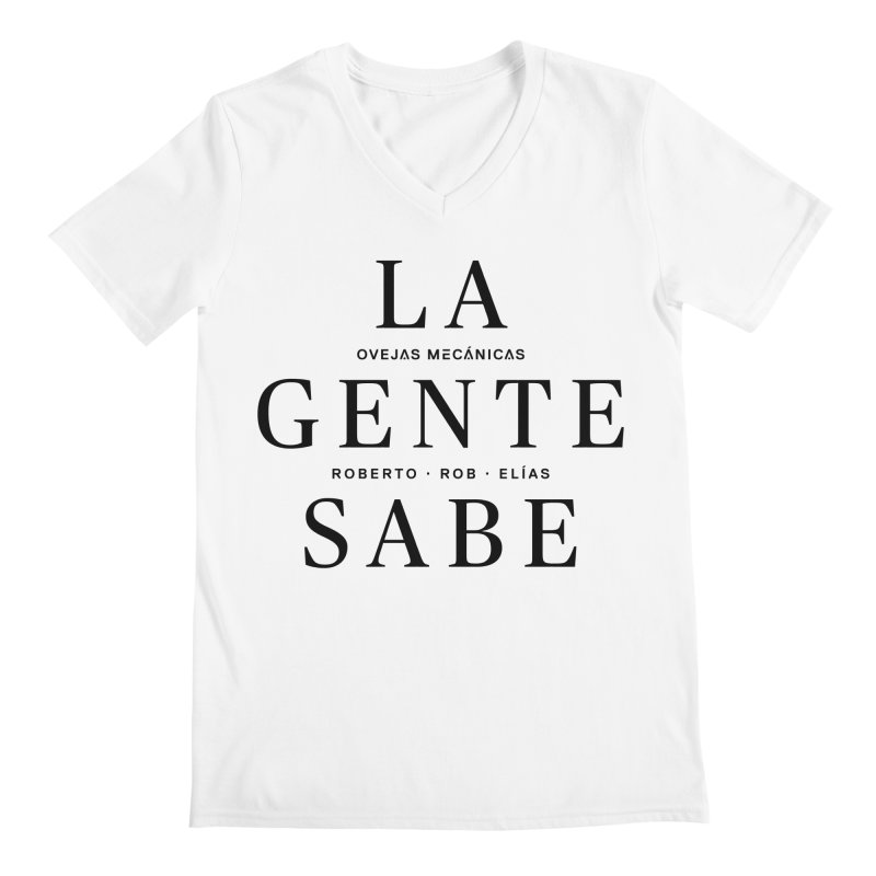 La Gente Sabe... Men's Regular V-Neck by El Esquiladero
