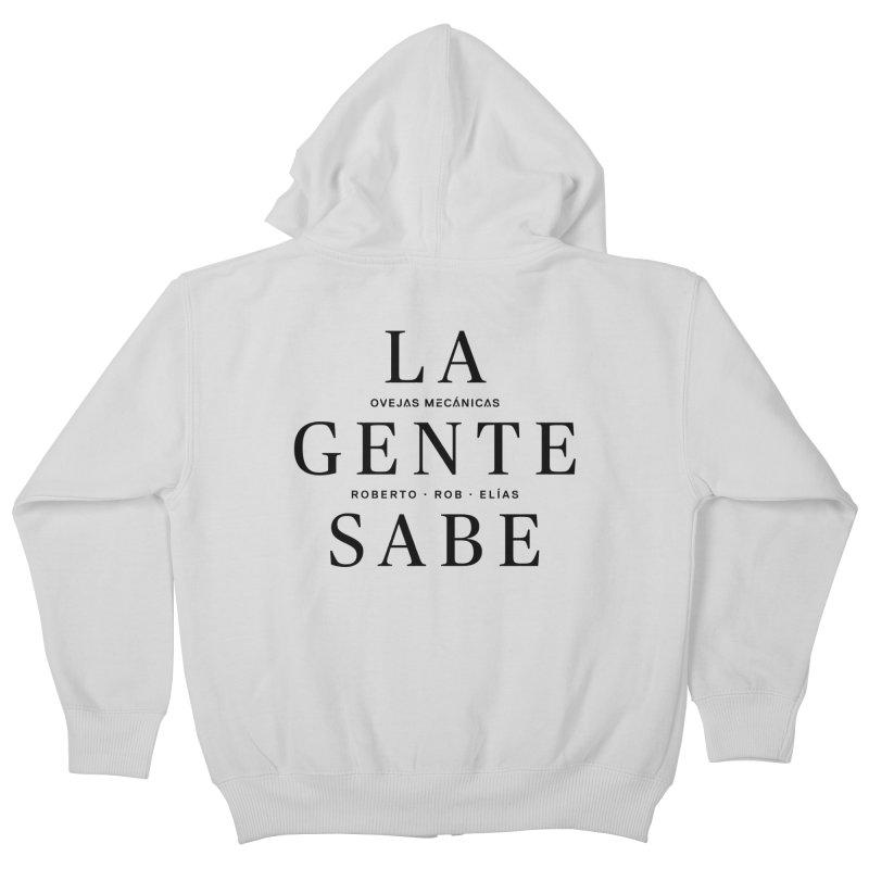 La Gente Sabe... Kids Zip-Up Hoody by El Esquiladero