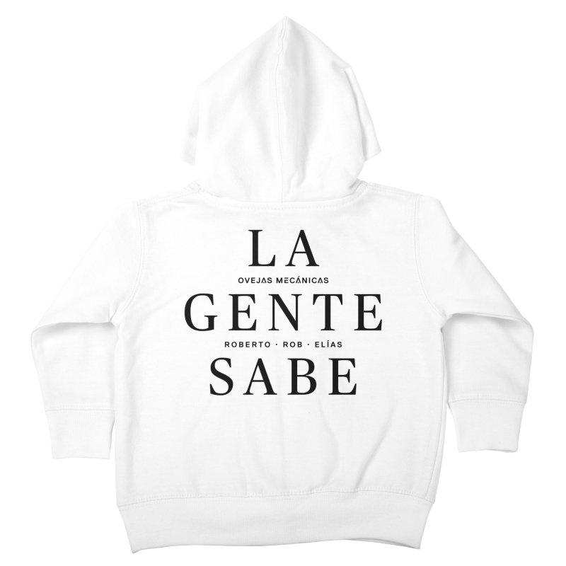 La Gente Sabe... Kids Toddler Zip-Up Hoody by El Esquiladero