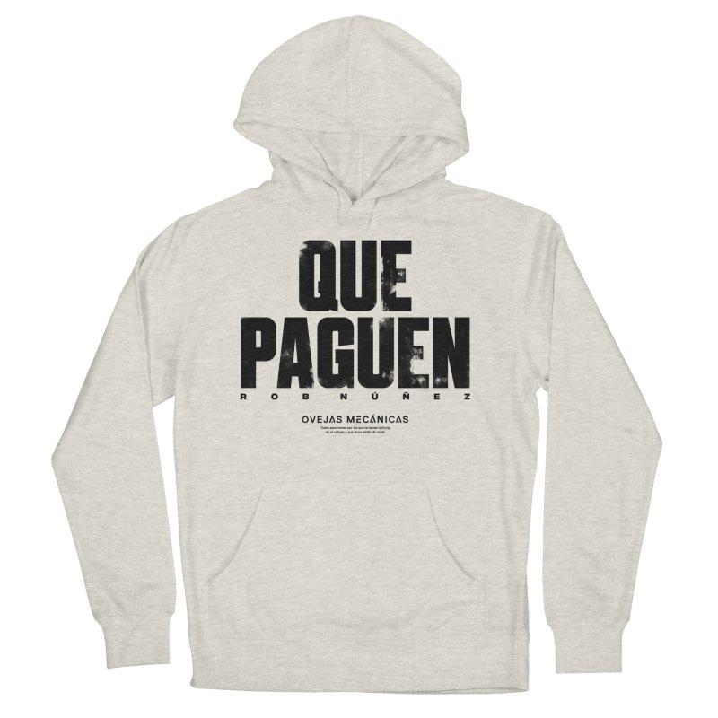 Que Paguen Women's Pullover Hoody by El Esquiladero