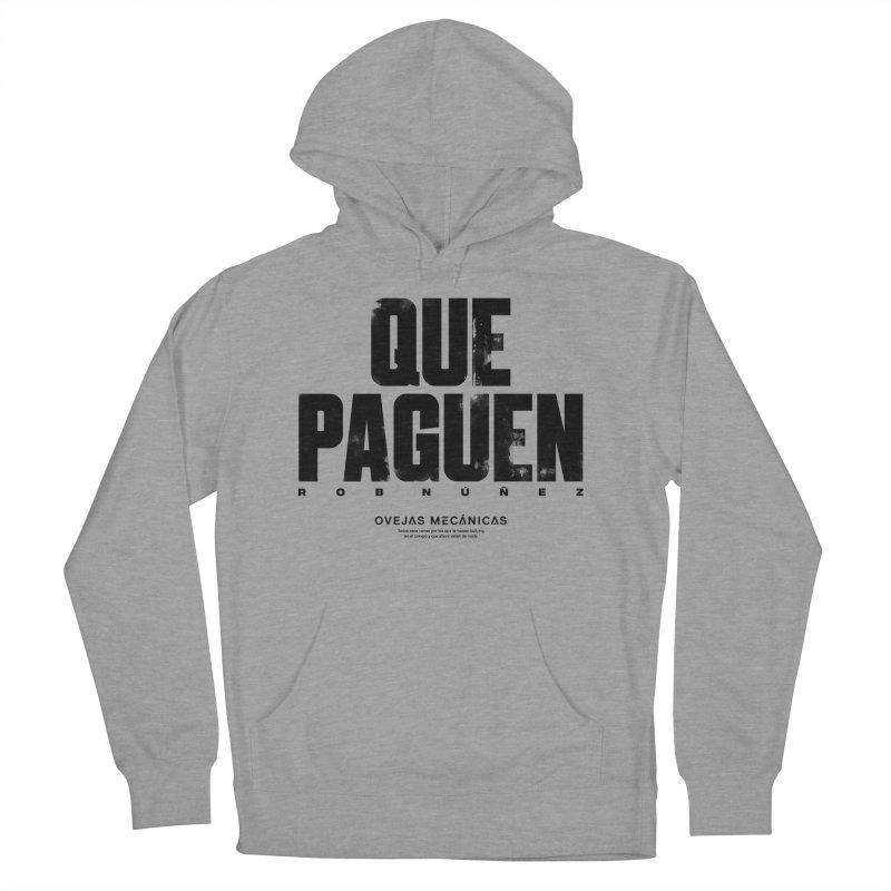 Que Paguen Men's Pullover Hoody by El Esquiladero