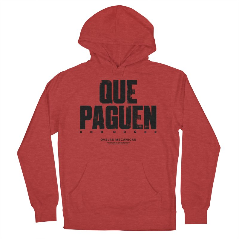 Que Paguen Men's French Terry Pullover Hoody by El Esquiladero