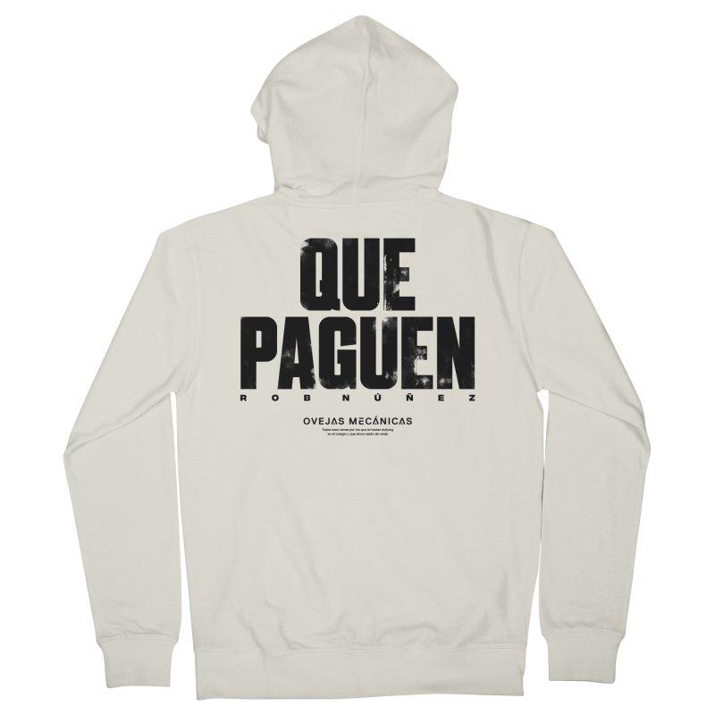 Que Paguen Women's Zip-Up Hoody by El Esquiladero