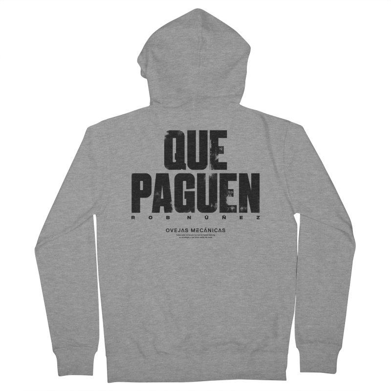 Que Paguen Men's Zip-Up Hoody by El Esquiladero