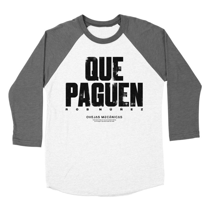Que Paguen Women's Baseball Triblend T-Shirt by El Esquiladero