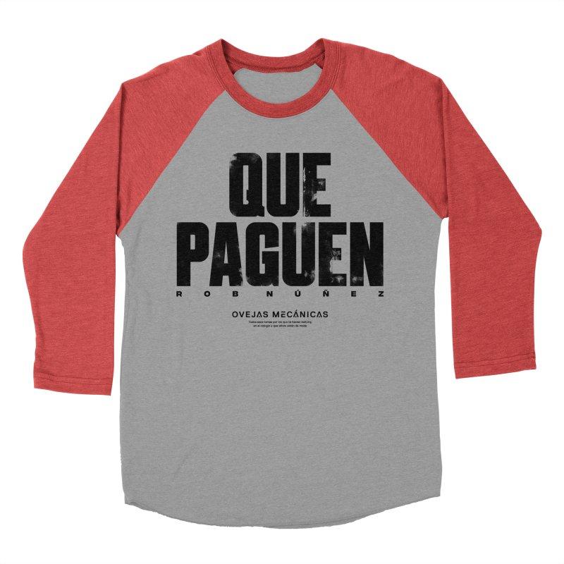 Que Paguen Women's Baseball Triblend Longsleeve T-Shirt by El Esquiladero